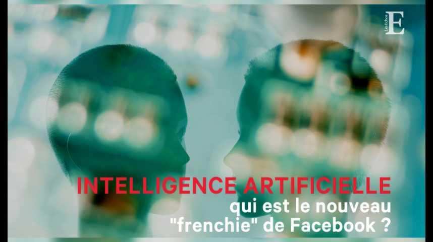 """Illustration pour la vidéo Intelligence artificielle : qui est Jérôme Pesenti, le nouveau """"frenchie"""" de Facebook ?"""