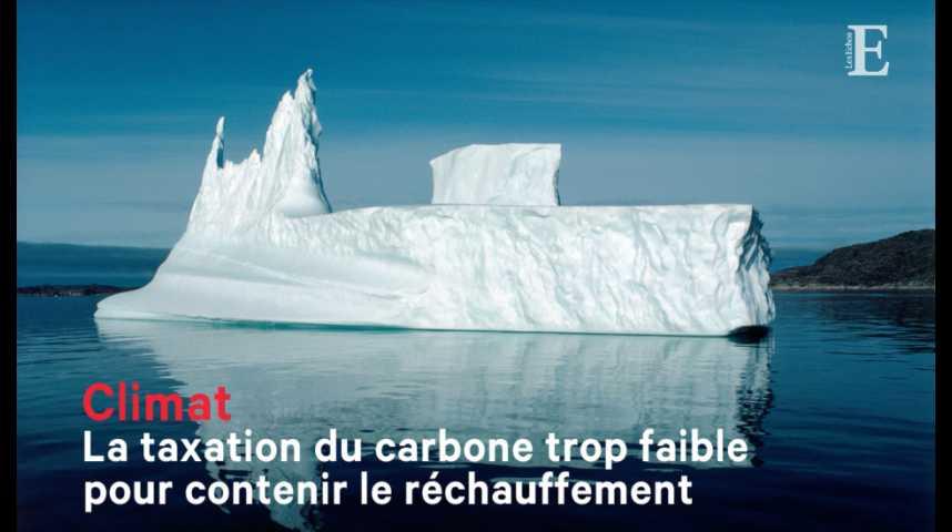 Illustration pour la vidéo Climat : la taxation du carbone trop faible pour contenir le réchauffement