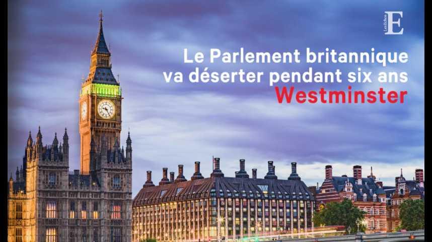 Illustration pour la vidéo Le Parlement britannique va déserter pendant six ans Westminster