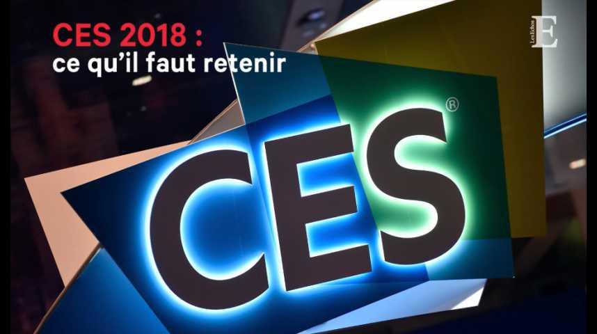 Illustration pour la vidéo CES 2018 : ce qu'il faut retenir
