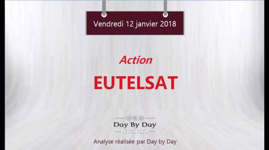 Illustration pour la vidéo Action Eutelsat : sortie baissière du canal de consolidation - Flash analyse IG 12.01.2018