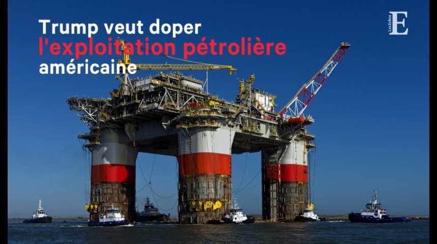 Illustration pour la vidéo Trump veut doper l'exploitation pétrolière américaine