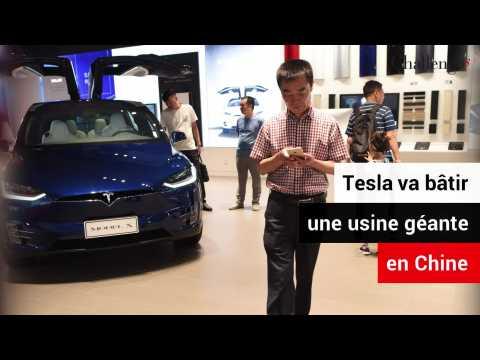 Tesla va bâtir une usine géante en Chine
