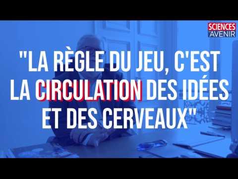"""Alain Fuchs : """"La règle du jeu, c'est la circulation des idées et des cerveaux"""""""
