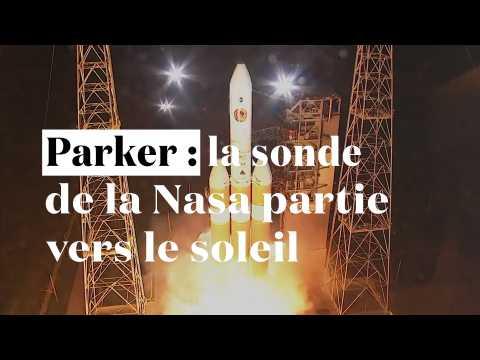 Parker : la sonde de la Nasa partie percer les mystères du soleil