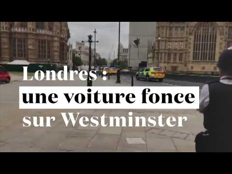 Londres : une voiture fonce sur Westminster