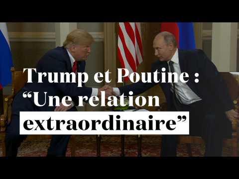 """Trump et Poutine : """"Une relation extraordinaire"""""""