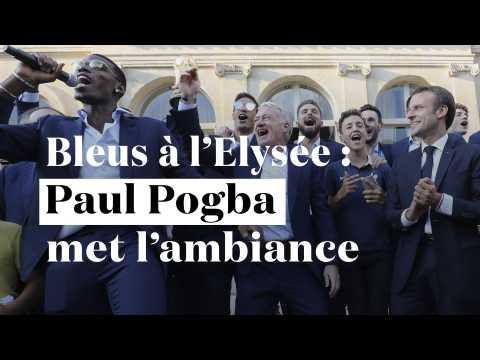 Les Bleus à l'Elysée : Paul Pogba met l'ambiance