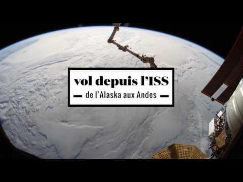 2 minutes d'un vol de l'Alaska aux Andes à bord de l'ISS