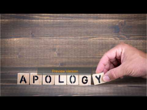 Sorry Not Sorry: How To Accept An Apology