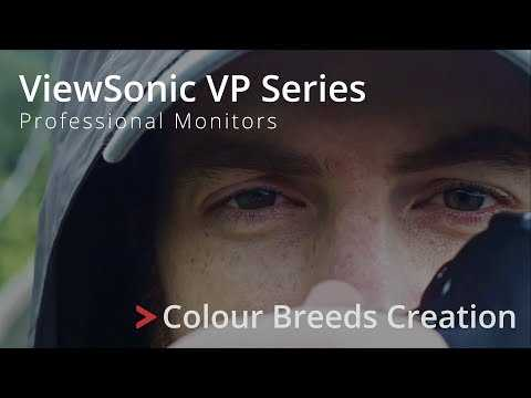 ViewSonic VP Series Professional Monitors - Colour Breeds Creation