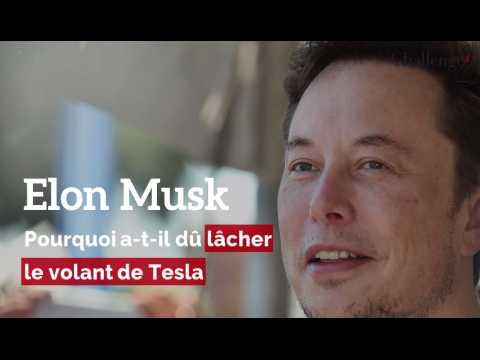 Pourquoi Elon Musk a-t-il du lâcher le volant de Tesla