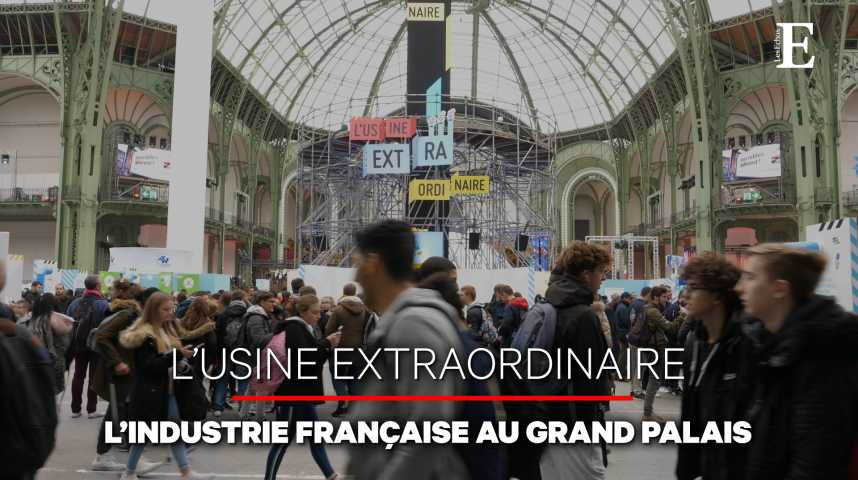 """Illustration pour la vidéo Une """"Usine Extraordinaire"""" pour redorer l'image de l'industrie française"""