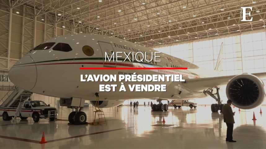 """Illustration pour la vidéo Mexique : """"AMLO"""" vend l'avion présidentiel"""