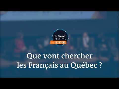 Monde Festival Montréal : Que vont chercher les Français au Québec ?