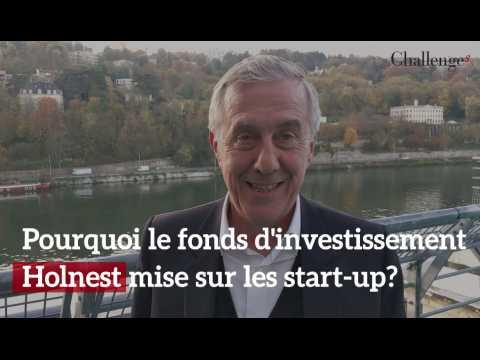 Pourquoi le fonds d'investissement Holnest mise sur les start-up?
