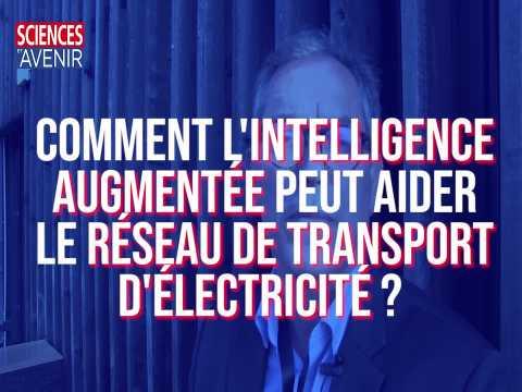 """De """"l'intelligence augmentée"""" dans le réseau de transport d'électricité"""