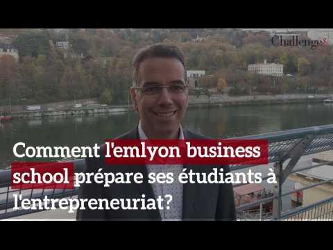 Comment l'emlyon business school prépare ses étudiants à l'entrepreneuriat?