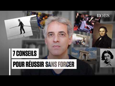 7 conseils d'Ollivier Pourriol pour réussir sans forcer