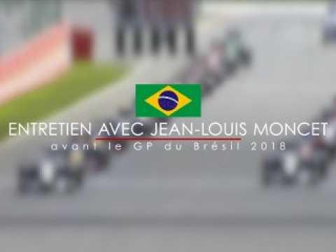 Entretien avec Jean-Louis Moncet avant le GP du Brésil 2018