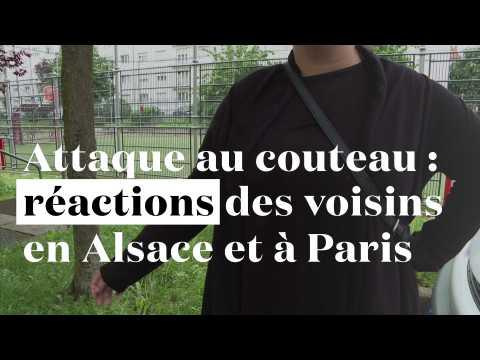 Attaque au couteau : réactions des voisins en Alsace et à Paris