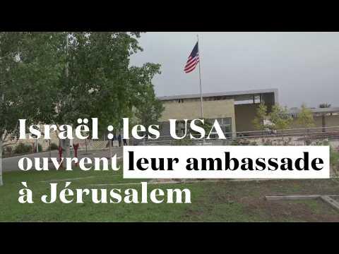 Israël : les Etats-Unis inaugurent leur ambassade à Jérusalem sous haute tension
