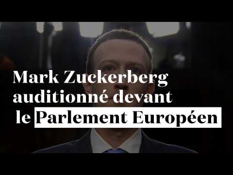 Mark Zuckerberg attendu devant les députés européens