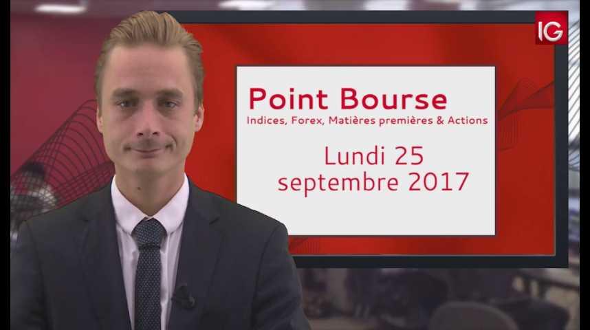 Illustration pour la vidéo Point Bourse IG du 25.09.2017