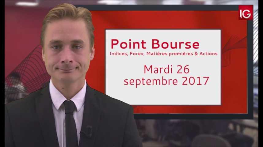 Illustration pour la vidéo Point Bourse IG du 26.09.2017