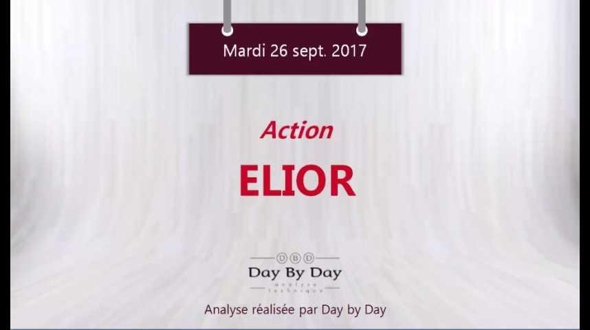 Illustration pour la vidéo Action Elior : risque baissier sous la résistance - Flash analyse IG 26.09.2017