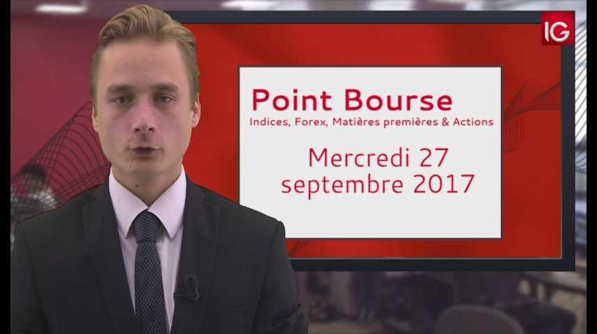 Illustration pour la vidéo Point Bourse IG du 27.09.2017