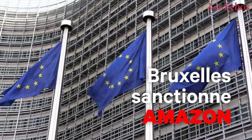 Illustration pour la vidéo Bruxelles sanctionne Amazon