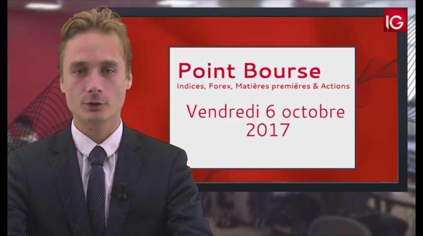 Illustration pour la vidéo Point Bourse IG du 06.10.2017