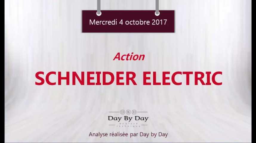 Illustration pour la vidéo Action Schneider Electric - vers de nouveaux plus hauts historiques - Flash analyse IG 04.10.2017