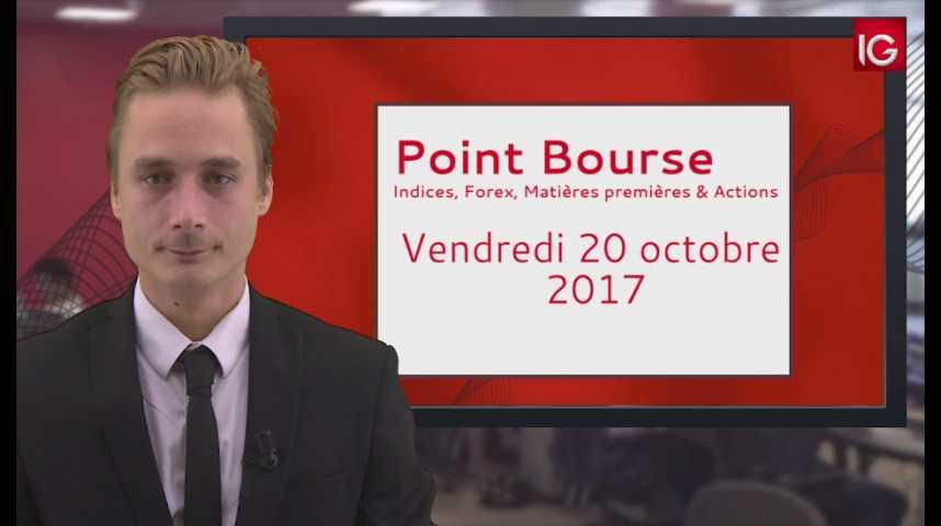 Illustration pour la vidéo Point Bourse IG du 20.10.2017