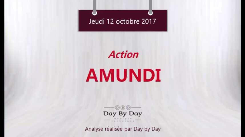 Illustration pour la vidéo Action Amundi : à l'assaut des 75€ - Flash analyse IG 12.10.2017