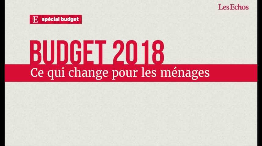 Illustration pour la vidéo Budget 2018: ce qui change pour les ménages