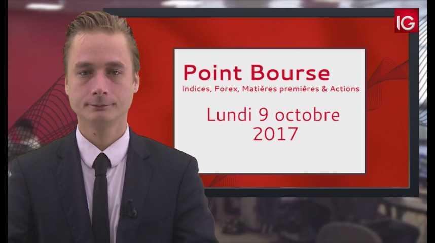 Illustration pour la vidéo Point Bourse IG du 09.10.2017