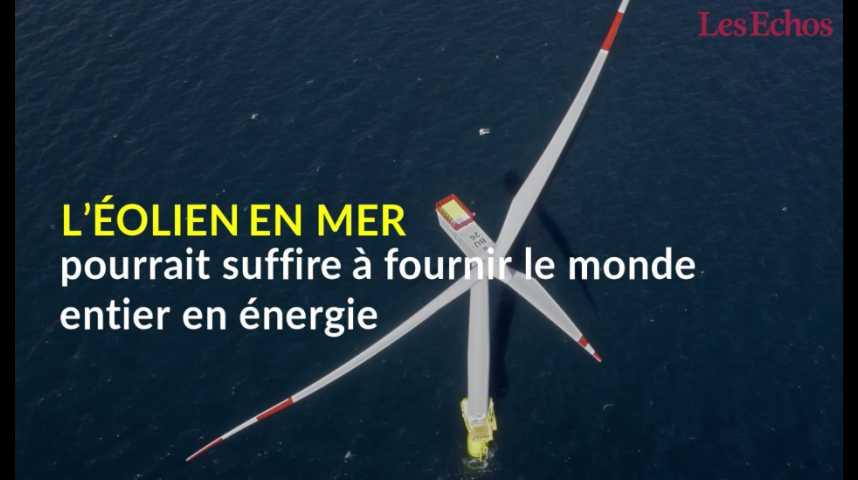 Illustration pour la vidéo L'éolien en mer pourrait suffire à fournir le monde entier en énergie