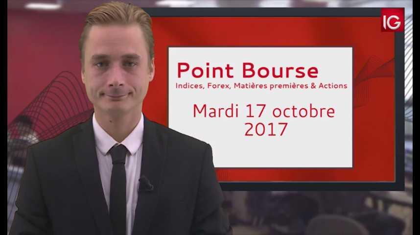 Illustration pour la vidéo Point Bourse IG du 17.10.2017