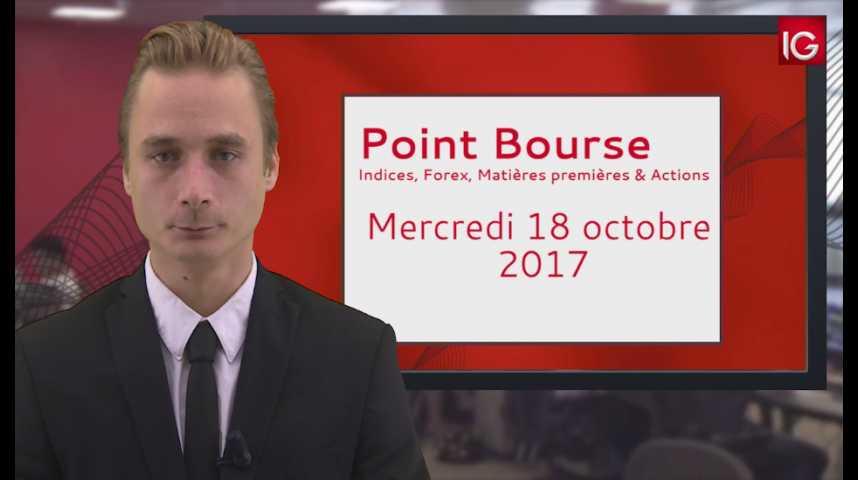Illustration pour la vidéo Point Bourse IG du 18.10.2017
