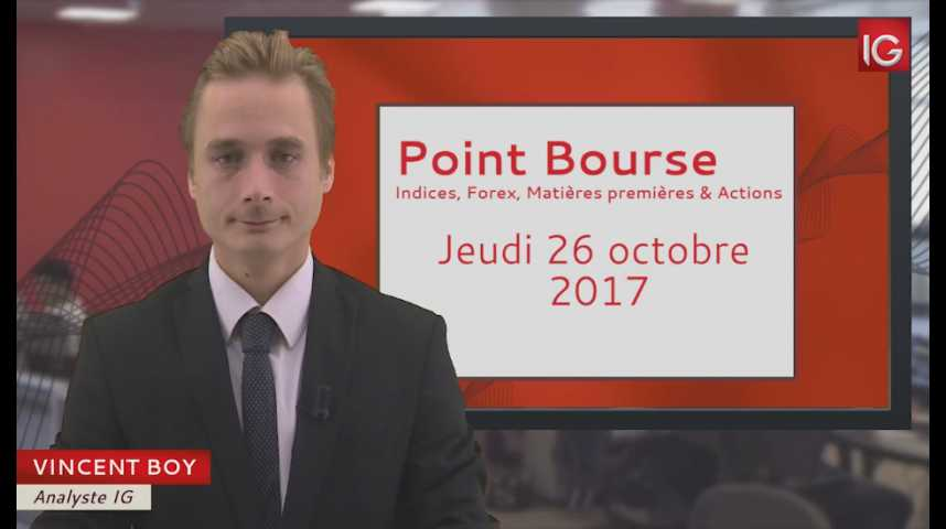 Illustration pour la vidéo Point Bourse du jeudi 26 octobre 2017