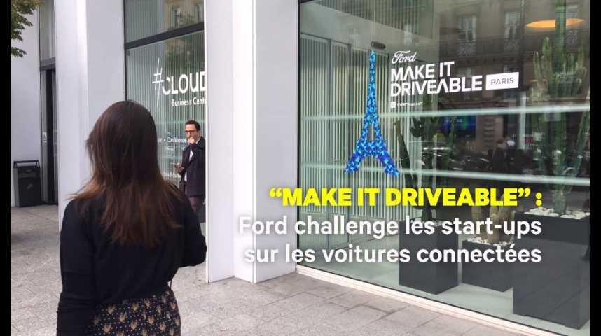 """Illustration pour la vidéo """"Make it driveable"""" : quand Ford challenge les start-ups autour des voitures connectées"""