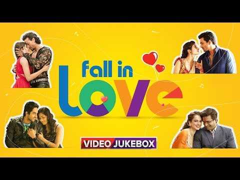 Fall In Love | Romantic Hindi Songs | Video Jukebox