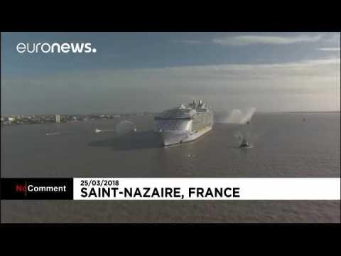 World's largest cruise ship sets sail from Sain-Nazaire shipyard