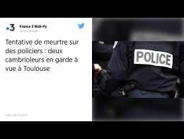 Toulouse : deux hommes interpellés pour tentative de meurtre sur des policiers.
