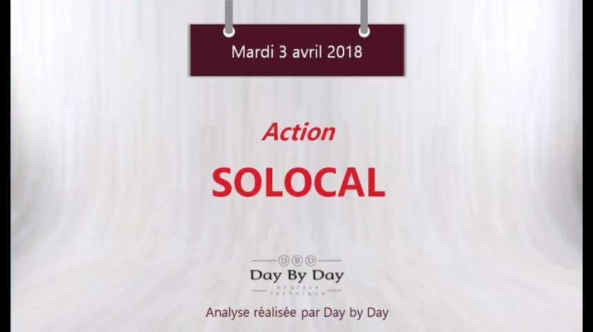 Illustration pour la vidéo Action SoLocal : nouvelle impulsion haussière attendue - Flash analyse IG 03.04.2018