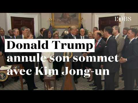 Donald Trump annule son sommet avec Kim Jong-un