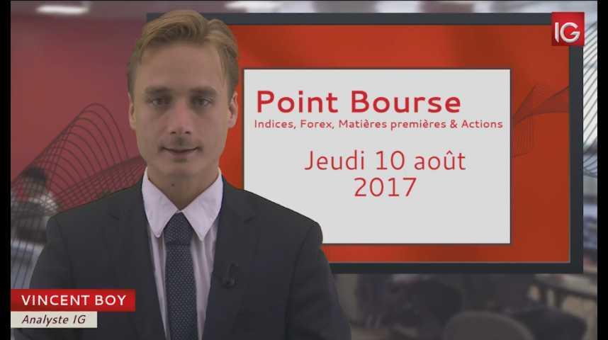 Illustration pour la vidéo Point Bourse du jeudi 10 août 2017