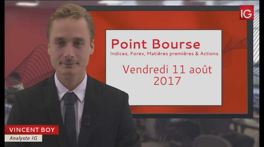 Illustration pour la vidéo Point Bourse du vendredi 11 août 2017